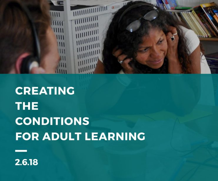Creating the Conditions for Adult Learning 2.6.18